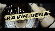 Embedded thumbnail for Ravin-dena